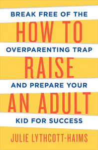 how-to-raise-an-adultl